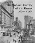 The Salvato Family of the Bronx, New York